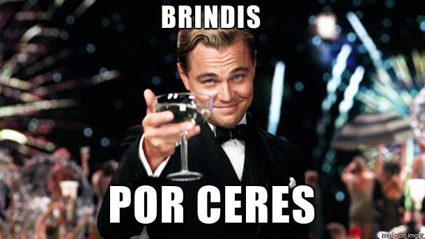 ¡Brindis por Ceres!