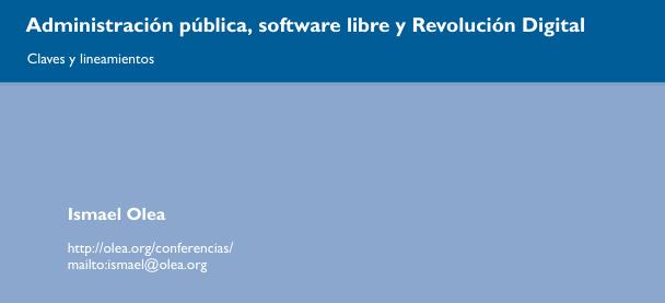 Administración pública, software libre y Revolución Digital
